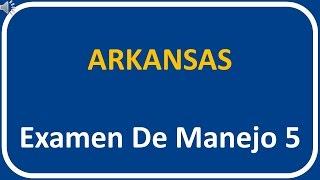 Examen De Manejo De Arkansas 5