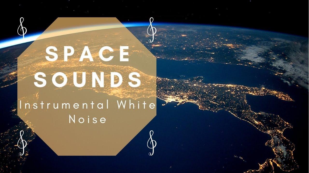 SPACE WHITE NOISE - Sleep Study Relax (Instrumental ...
