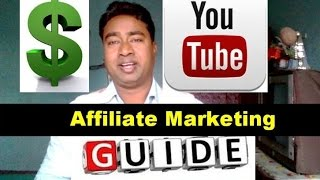 How to make money by Affiliate Marketing on YouTube  !! Complete Guide