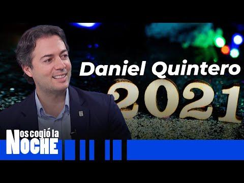Qué Espera Daniel Quintero Para El 2021 - Nos Cogió La Noche
