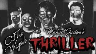 "At The Wayside - ""Thriller"" Cover"