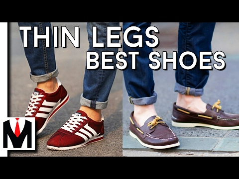3 Best Shoes For Guys With SKINNY Legs