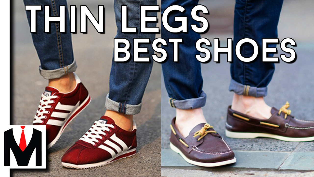 3 BEST SHOES FOR SKINNY LEGS AND FEET