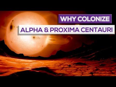 Why Colonize Alpha Centauri And Proxima Centauri?