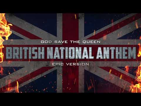British National Anthem  God Save The Queen  Epic Version
