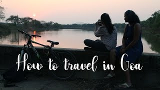 How to travel in Goa/Cheap transports in Goa/ Top 6 Transports in Goa
