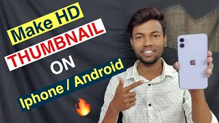 How To Make Youtube Thumbnail On Iphone & Android screenshot 4