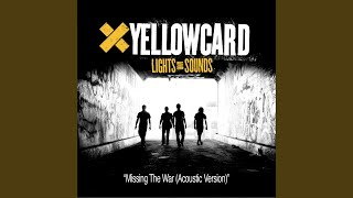Missing The War Yellowcard Soundcheck (Acoustic) YouTube Videos