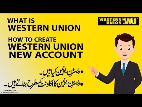What Is Western Union? How To Create Western Union New Account?