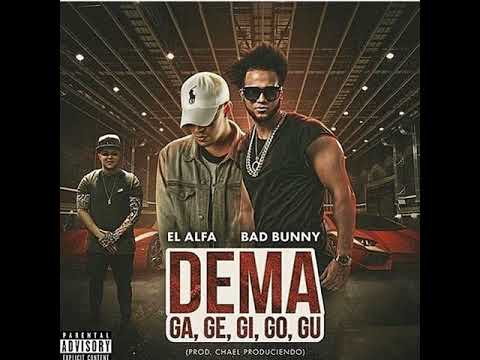 Dema Ga Ge Gi Go Gu - Bad Bunny & El Alfa (Clean Version)
