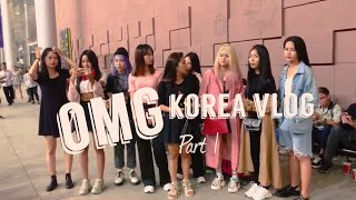 OMG Girls Dance Crew Korea Vlog PART 1