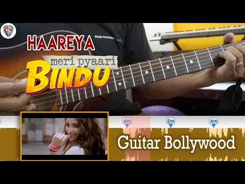 "#Learn2Play ★★ ""Haareya"" (Meri Pyaari Bindu) chords - Guitar Bollywood Lesson"
