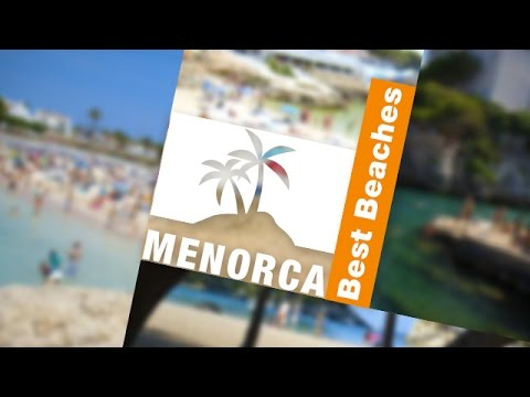 Top 4 Beaches in MENORCA