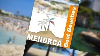 Top 4 Beaches in MENORCA