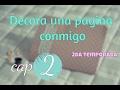 Haz Una Pagina conmigo//Scrapbook/ #DecorandoMiMundo- 2da temporada cap 2