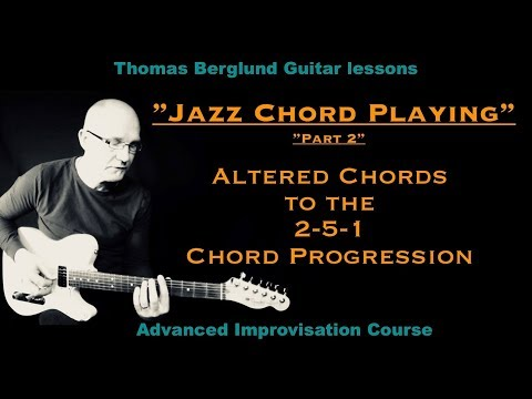 """Jazz chord playing"" part 2 - Altered chords to the 2-5-1 chord progression - Jazz guitar lesson"