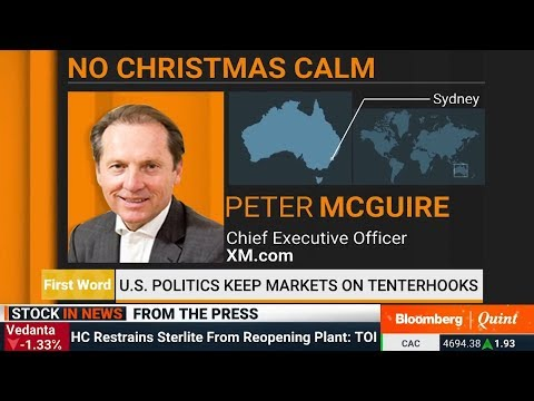 XM.COM - Peter McGuire - Bloomberg - 24/12/2018