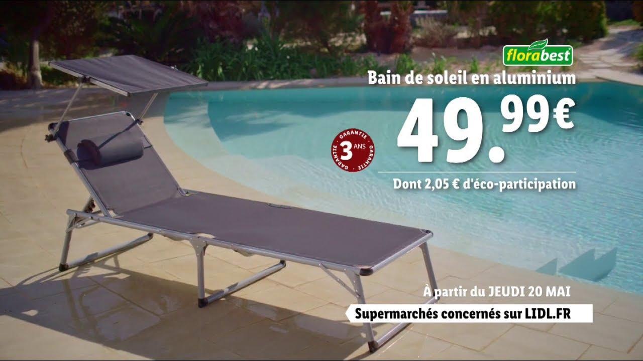 "Musique de la pub Lidl bain de soleil en aluminium Florabest ""jeudi 20 mai 2021""  Mai 2021"