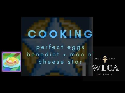 Growtopia | Perfect Eggs Benedict + Mac n' Cheese Star!