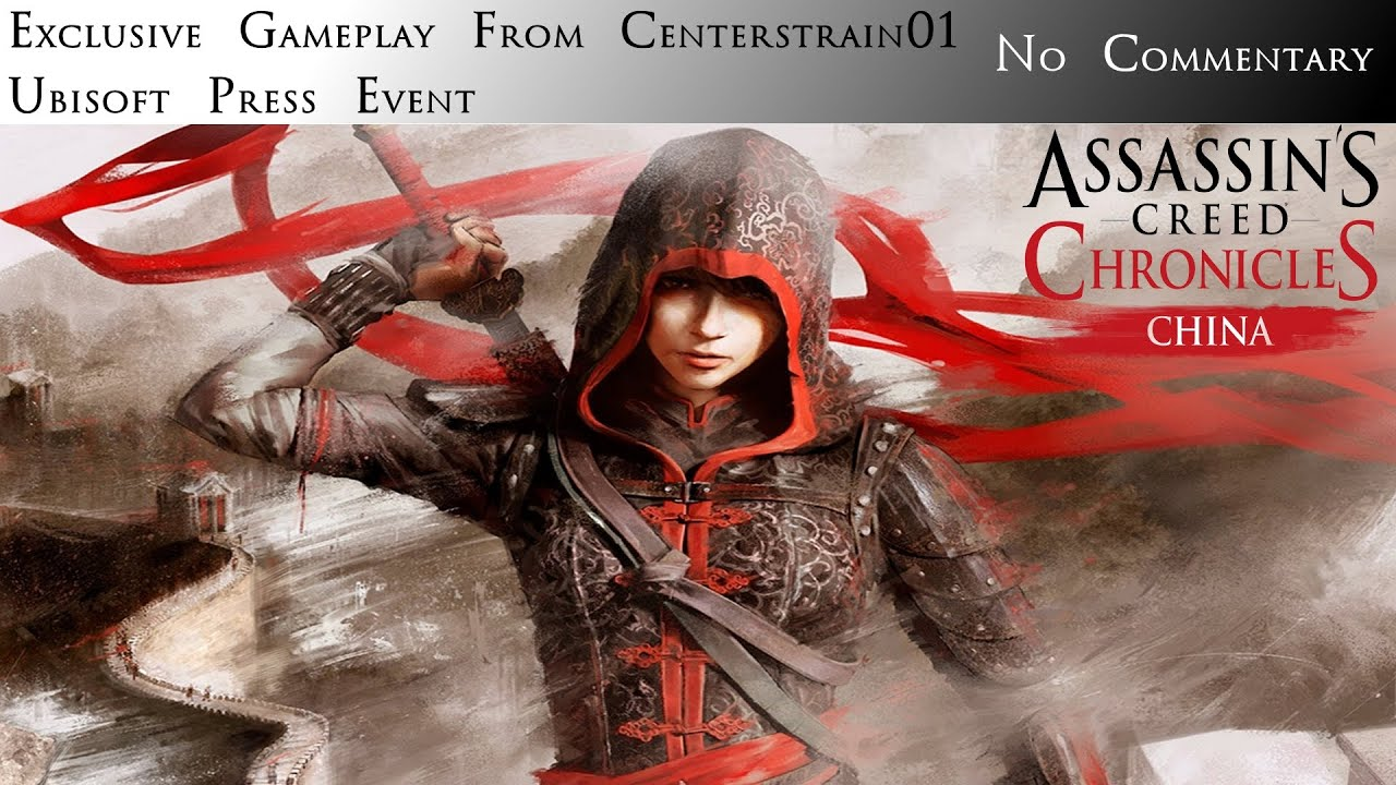 Assassin's Creed Chronicles: China - Exclusive Walkthrough ...