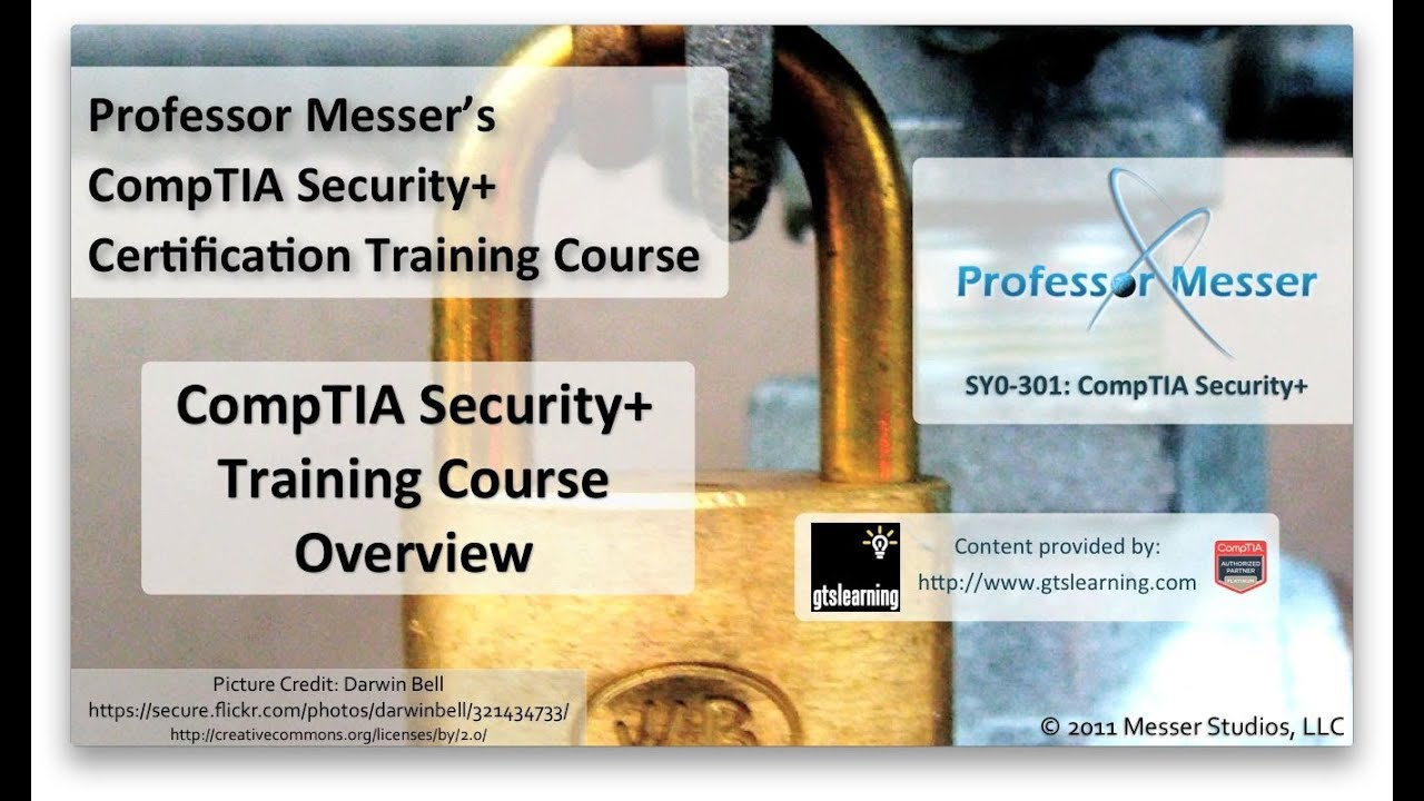 Professor Messer Security+ Course Overview