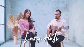 Download LARA HATI - LA LUNA ( Ipank Yuniar ft. Haeln Putri Cover & Lirik )