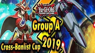 Group A | Cross-Banlist Cup 2019