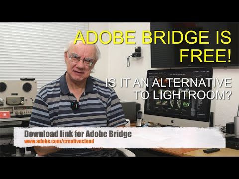 Adobe Bridge, A FREE Download But Can It Replace Lightroom?