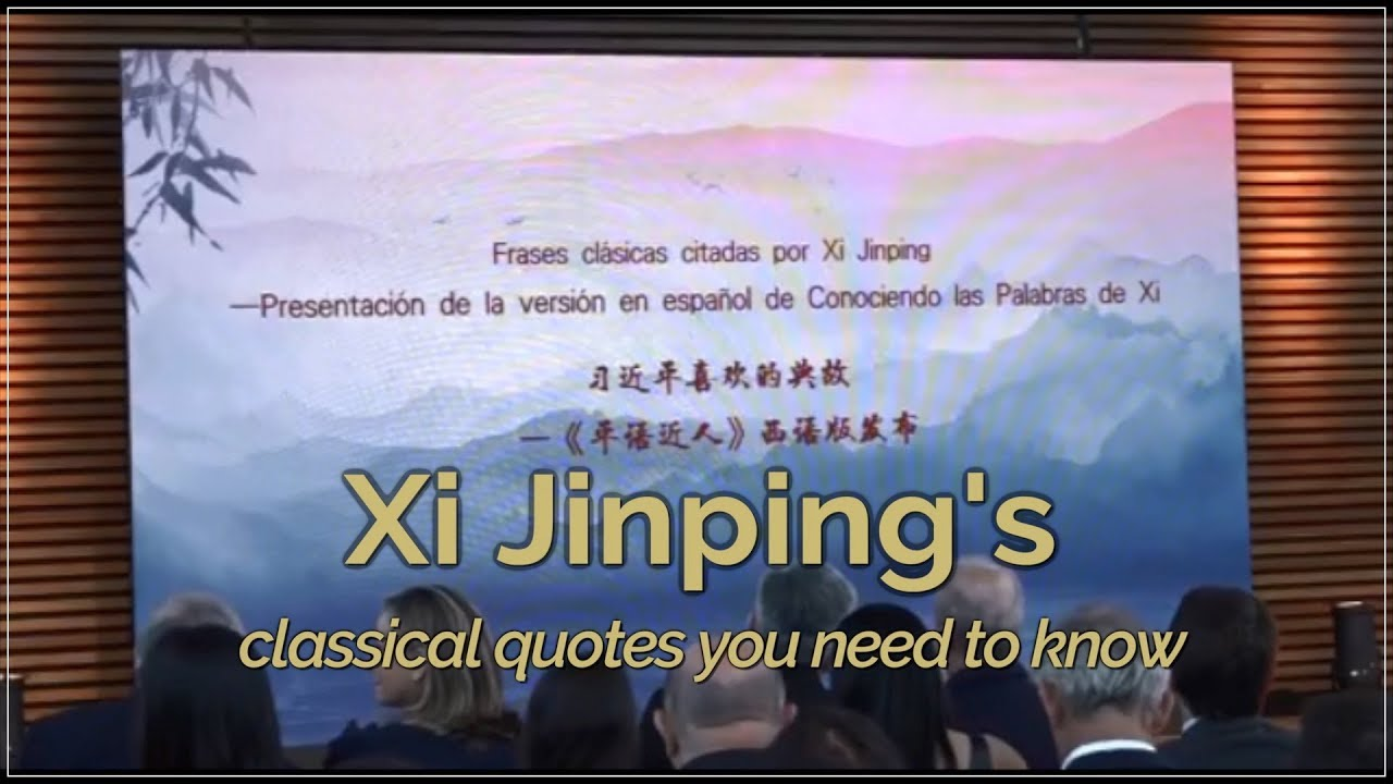 Citaten Strijd Xi : Xi jinping s classical quotes you need to know youtube