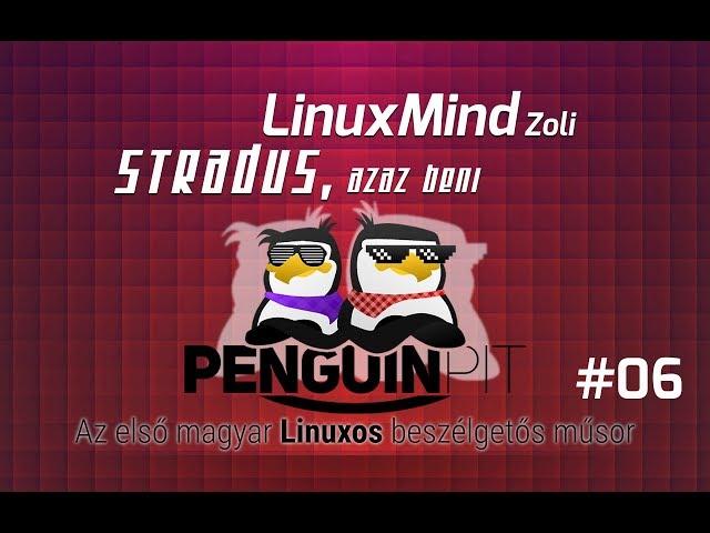 PenguinPit - Hírek #06 - 2017.11.27