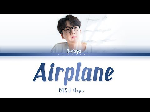 BTS J-Hope (제이홉) - Airplane [Color Coded Lyrics/Han/Rom/Eng/가사]