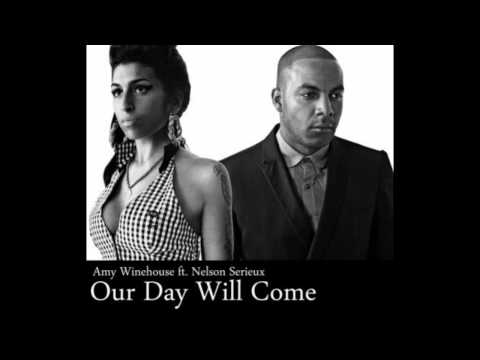 "Amy Winehouse ft Nelson Serieux ""Our Day Will Come"""