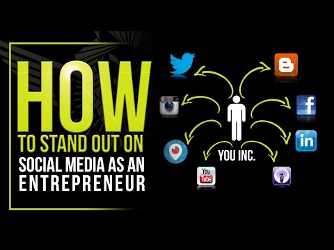 How to Stand Out on Social Media as an Entrepreneur