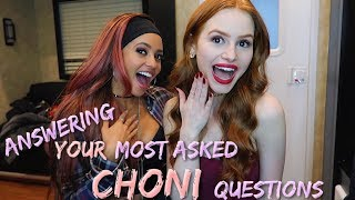 Answering Your Most Asked CHONI Questions ft. Vanessa Morgan | Madelaine Petsch