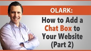 How to Customize Chat/Contact Box on Your Website (Olark - Part 2)