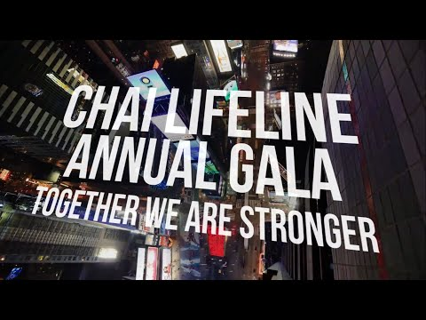 Together We Are Stronger - Chai Lifeline Gala 2014