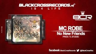 Mc Robe - No New Friends