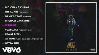 Nef The Pharaoh - Wake Up (Audio)