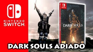 Dark Souls Remastered ADIADO para Nintendo Switch