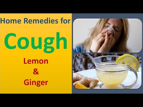 Home Remedies for Cough   Lemon & Ginger