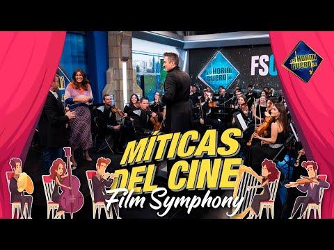 Recordando canciones míticas del cine - Film Symphony - El Hormiguero