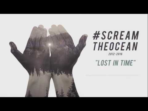 SCREAM THE OCEAN - LOST IN TIME  [ Official Audio ]