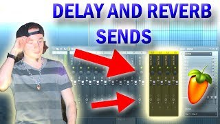 Send Your Delay and Reverb!! - Producer Tips