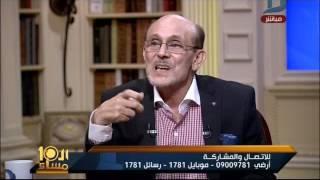العاشرة مساء| محمد صبحى: فى الفاظ بقت مستباحه فى المسلسلات وحرية الإبداع بقت حجه بايخه