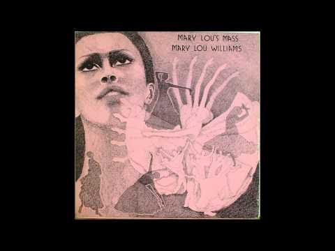 Mary Lou Williams Mass For Peace AKA Mary Lou's Mass 1968 KYRIE ELEISON