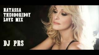 Natassa Theodoridou - Love Mix - (Dj PRS)