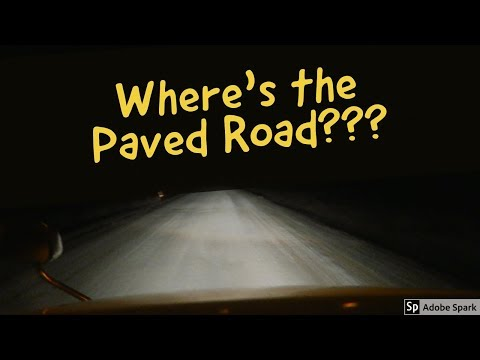 TJV Thurs - WHERE'S THE PAVED ROAD?? - #1225