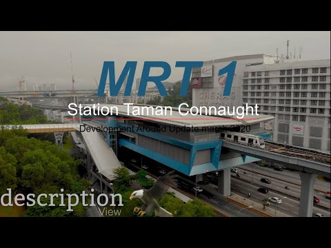 MRT 1 SBK Line Development Around Station Update ( Taman Connaught Station )
