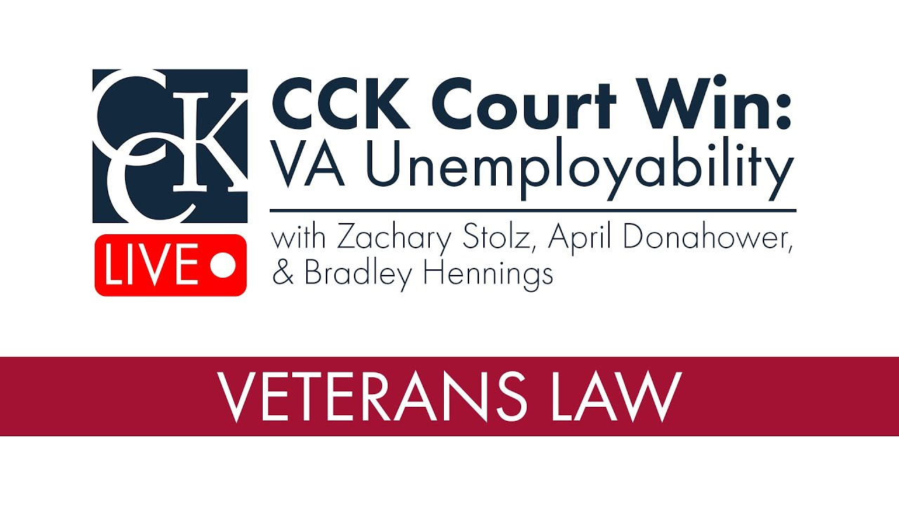 CCK Court Win: VA Unemployability (TDIU)
