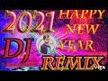 Happy New Year 2021 Dj Song